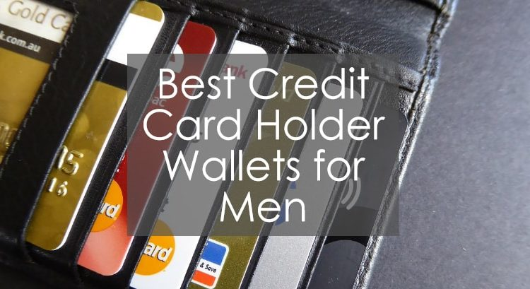 newest 615ad 5e0aa Best Credit Card Holder Wallets for Men • Walletisland