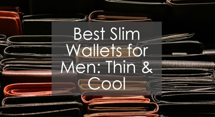 d83f13646113 Best Slim Wallets for Men: Thin & Cool • Walletisland