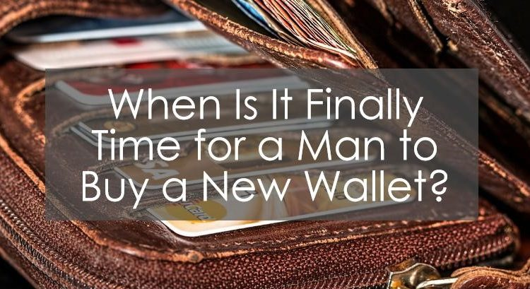 when to buy a new wallet title image